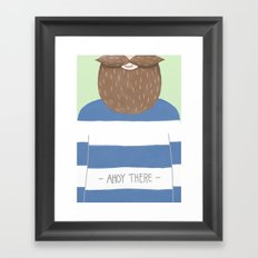 Ahoy There Framed Art Print