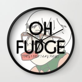 OH FUDGE Wall Clock