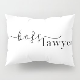 Boss Lawyer Pillow Sham