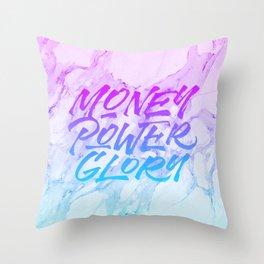 Money, Power, Glory Throw Pillow