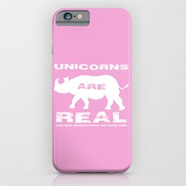 Unicorns are Real, Rhinoceros Unicornis Silhouette on Pink iPhone Case