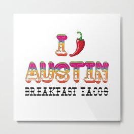 I chile Austin Metal Print