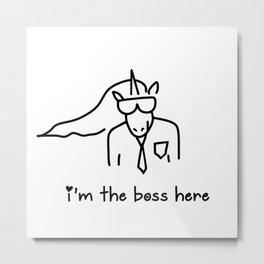 Unicorn Boss Metal Print