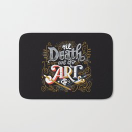 Til Death We Do Art Bath Mat