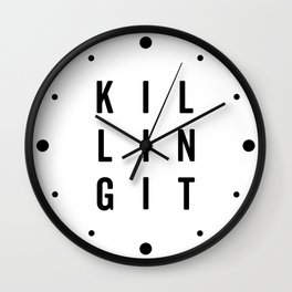 Killing It Gym Quote Wall Clock