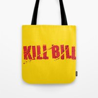 kill bill Tote Bags featuring Kill Bill by Osman SARGIN