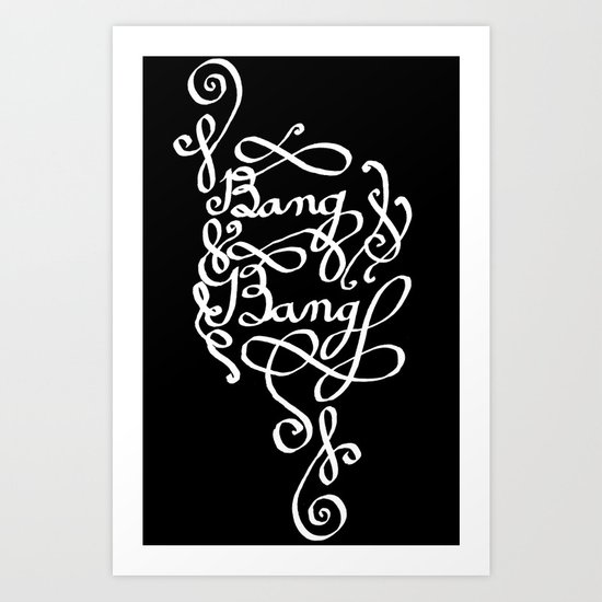 Bang Bang (white ver.) Art Print