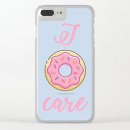 I Donut Care Clear iPhone Case