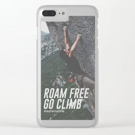 Roam Free Go Climb Rock Wall Adrenaline Clear iPhone Case
