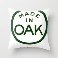 oakland Throw Pillows featuring Made in OAK - Oakland A's by DCMBR - December Creative Group