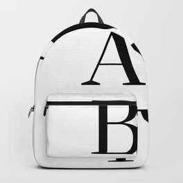 Black And White Beauty Fashion Quote Backpack