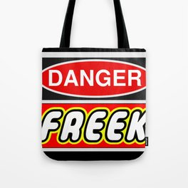 Danger Freek by Chillee Wilson Tote Bag