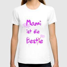 Mami ist die Bestie T-shirt