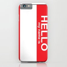 HELLO my name is...white background Slim Case iPhone 6s
