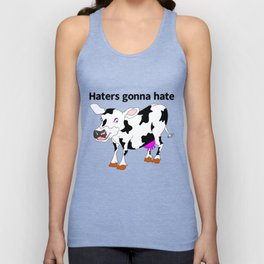 Haters Gonna Hate Unisex Tank Top