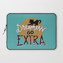 Dreamers go extra Laptop Sleeve