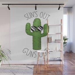 Sun's Out Guns Out! Wall Mural