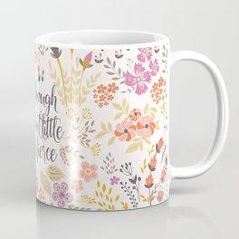 And though she be but little she is fierce (MFP1) Coffee Mug