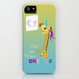 Unicorn - Never Give Up On Your Dreams iPhone Case