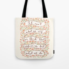 Sense and Sensibility quote Tote Bag