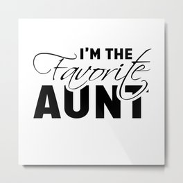 Funny Aunt Or Auntie Gift Design Metal Print