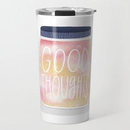 Good Thoughts Jar Travel Mug