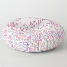 Life's short, talk fast Floor Pillow