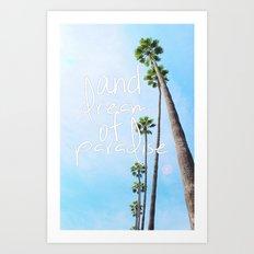 dream of paradise Art Print