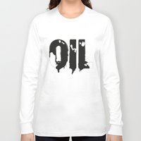 oil Long Sleeve T-shirts featuring Oil by UP studio