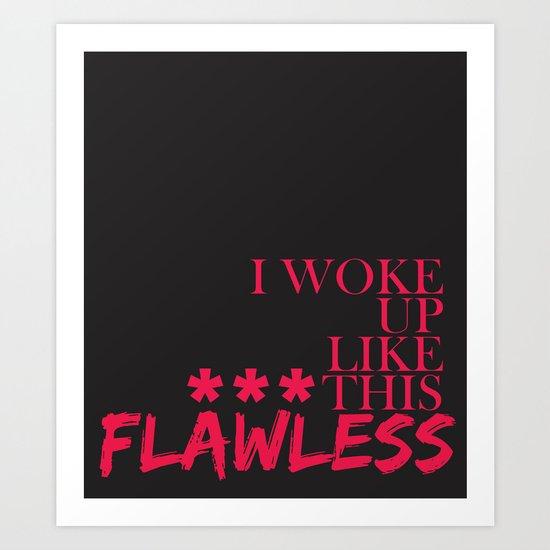 ***Flawless Art Print