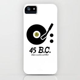 45 B.C. iPhone Case