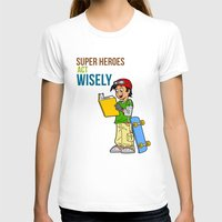 super heroes T-shirts featuring Super Heroes Act Wisely by youngmindz