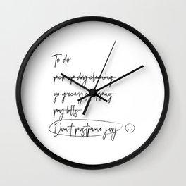 Don't postpone joy Wall Clock