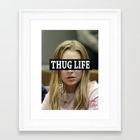 """lindsay lohan Framed Art Prints featuring Lindsay Lohan """"Thug Life"""" **Signed** by ActuallyHappy"""