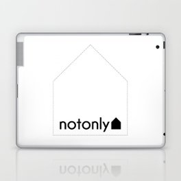 notonly house Laptop & iPad Skin