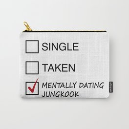 Single Taken Mentally Jungkook Carry-All Pouch