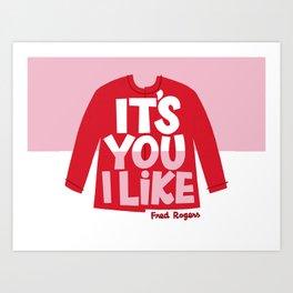 It's You I Like Mister Rogers Sweater Art Print