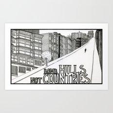 Bomb Hills Not Countries Art Print