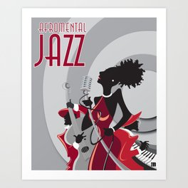 """AFROMENTAL JAZZ"" Art Print"
