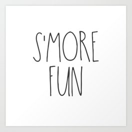 S'MORE FUN TEXT Art Print