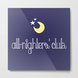 all-nighters' club Metal Print