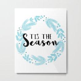Tis the Season Wreath Metal Print