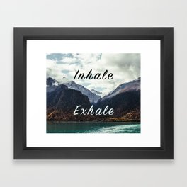 Inhale Exhale Framed Art Print