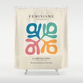 L'ART DU FÉMINISME V Shower Curtain