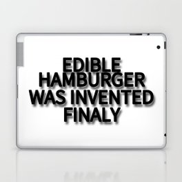 EDIBLE HAMBURGER WAS INVENTED FINALY Laptop & iPad Skin
