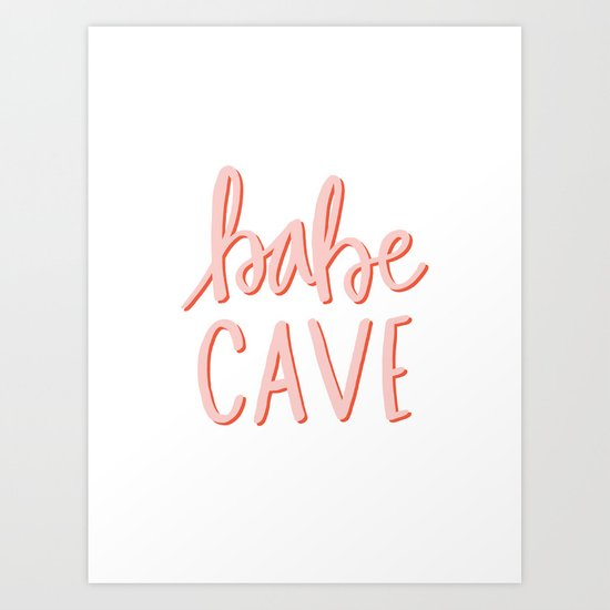 Babe Cave - hand lettered typography by allyjcat