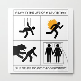 A Day In The Life Of A Stuntman Metal Print