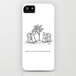 Forgetful Squirrel iPhone Case