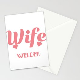 He Is A Freaking Awesome Welder And I'm Proud To Be His Wife T-Shirt Design For Proud Wives of Welde Stationery Cards