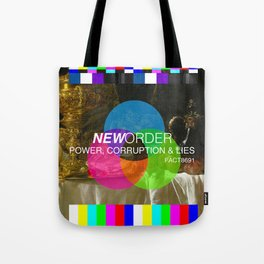 Power, Corruption & Lies Tote Bag
